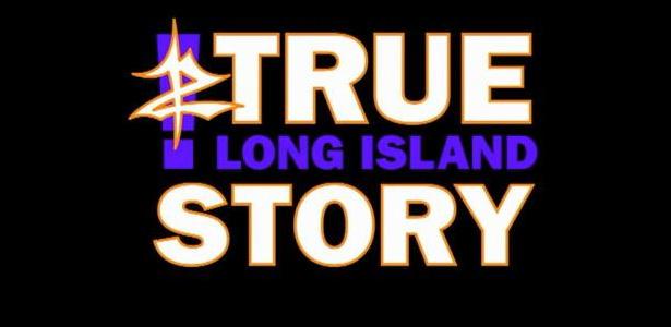 z-true-long-island-story