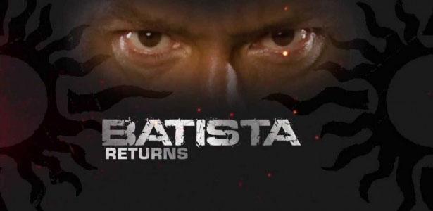 batista-returns